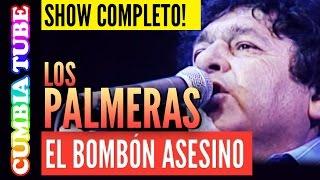 Los Palmeras - El Bombón Asesino   Recital Completo En Vivo