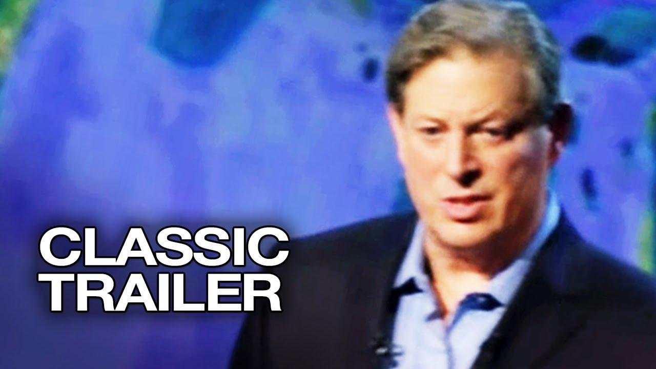 an inconvenient truth official trailer al gore movie an inconvenient truth 2006 official trailer 1 al gore movie hd