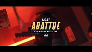 Смотреть клип Larry - Abattue