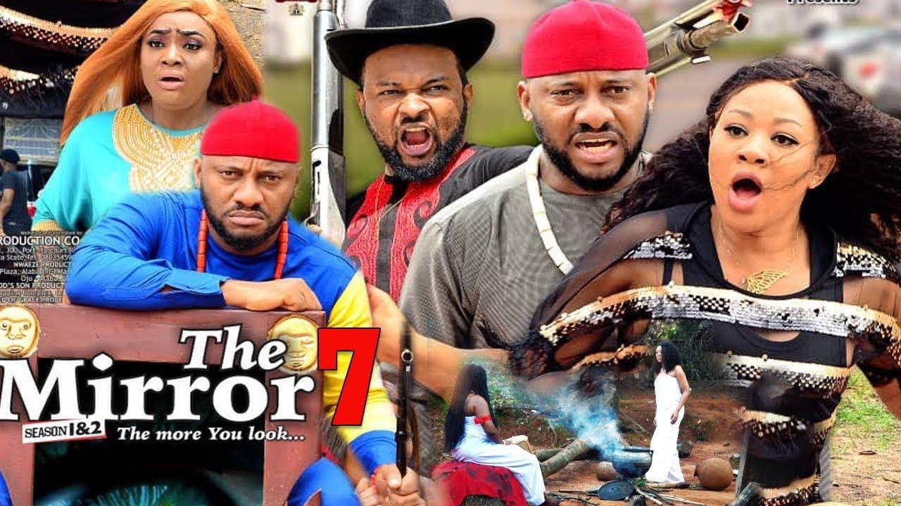 Download THE MIRROR SEASON  7 - YUL EDOCHIE|NEW MOVIE|2020 LATEST NIGERIAN NOLLYWOOD MOVIE
