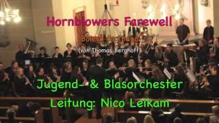 Musikzug Würges; Hornblowers Farewell