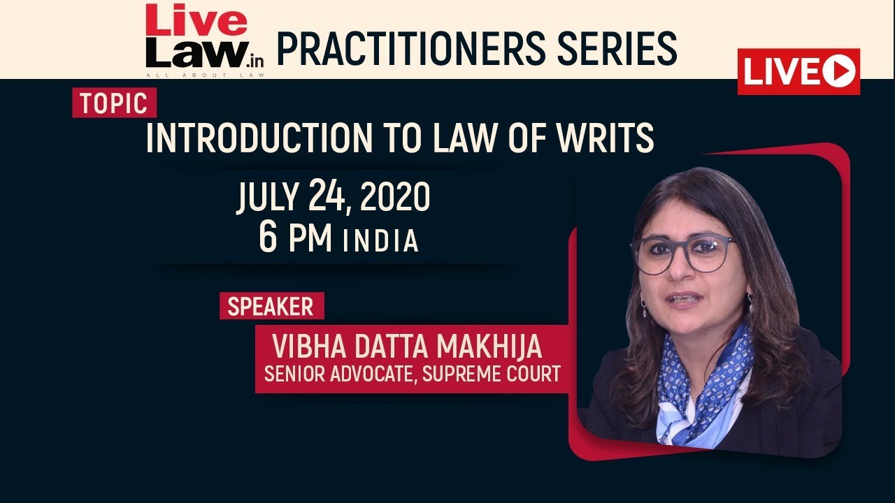 Download [Practitioners Series] Introduction To Law Of Writs | Vibha Datta Makhija, Sr Advocate