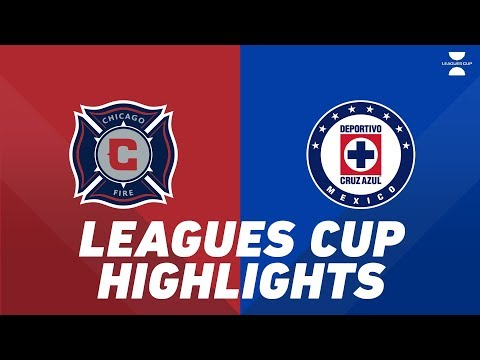 Chicago Fire Vs. Cruz Azul   HIGHLIGHTS - July 23, 2019