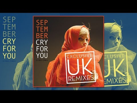 September - Cry For You (You'll Never See Me Again) (Spencer &  Hill Video Remix)
