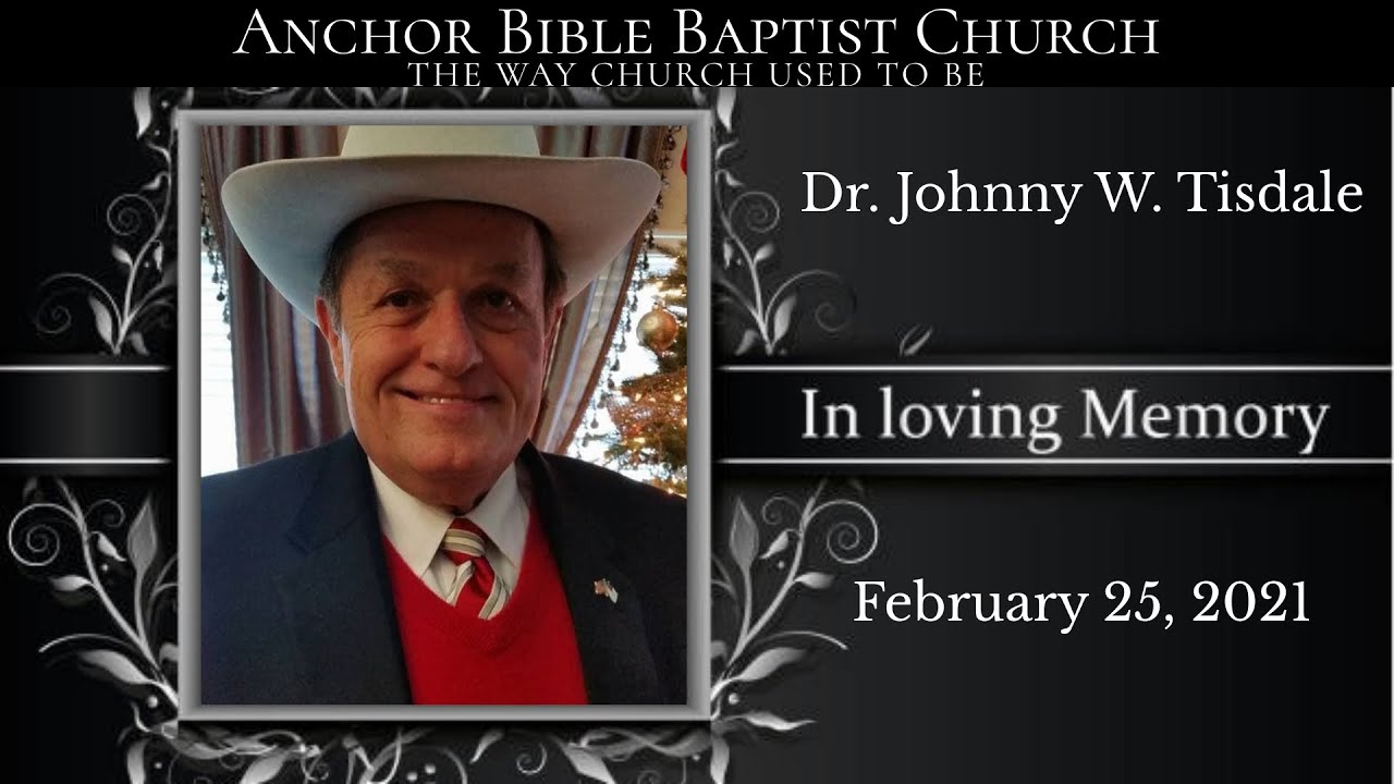 In Loving Memory of Pastor Dr. Johnny Wayne Tisdale