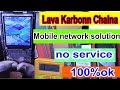 Lava Mobile Network problem solution - no service - emergency calls - No signal - Not Registered