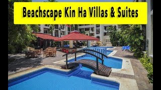 Beachscape Kin Ha Villas & Suites 2018