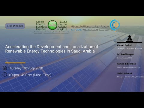 Accelerating the Development and Localization of Renewable Energy Technologies in Saudi Arabia