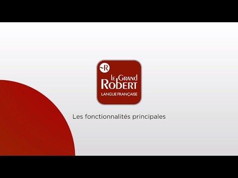 Tutoriel Le Grand Robert : les fonctionnalités principales