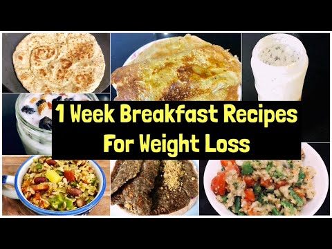 7 Breakfast Recipes For Weight Loss | 1 Week Quick & Easy Vegetarian Breakfast Plan | Meal Plan