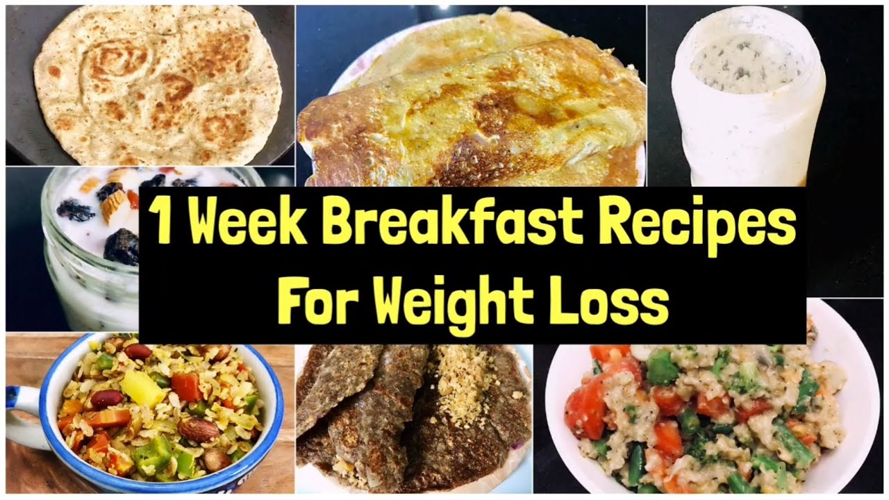 <div>7 Breakfast Recipes For Weight Loss | 1 Week quick & Easy Vegetarian Breakfast Plan | Meal Plan</div>