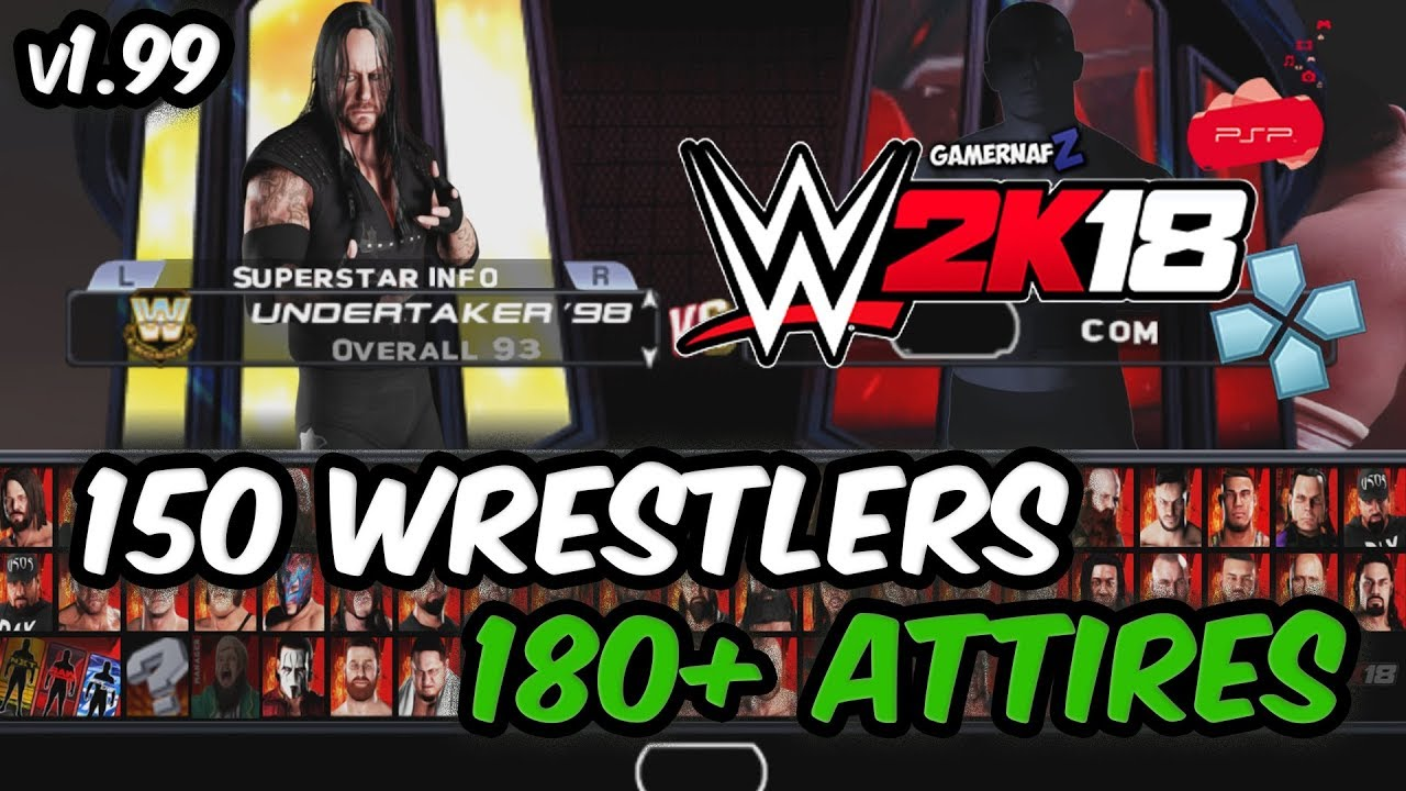 WWE 2K18 PSP, Android/PPSSPP - Final Roster for v1 99 by GamerNafZ