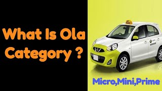 What is Ola Booking Category ? | Micro, Mini, Prime thumbnail