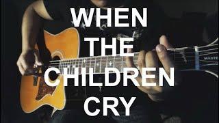 When The Children Cry - White Lion Guitar Cover | Anton Betita