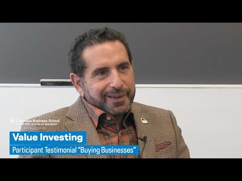 """Value Investing: Participant Testimonial """"Buying Businesses"""""""