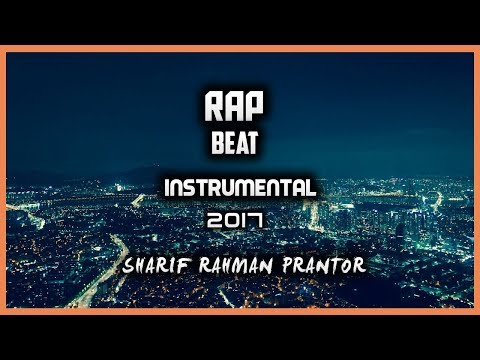 Happy - Rap Beat Instrumental 2017 - Sharif Rahman Prantor