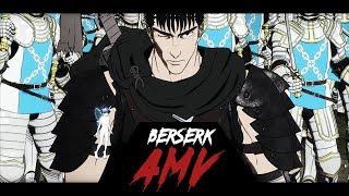 Berserk 2017 [AMV]