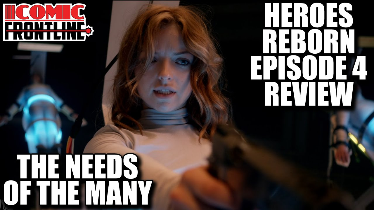 heroes reborn season 1, episode 4: the needs of the many - review
