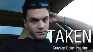 TAKEN. // Grayson Dolan // P.11