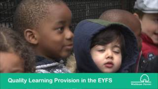 Quality Learning Provision in the EYFS