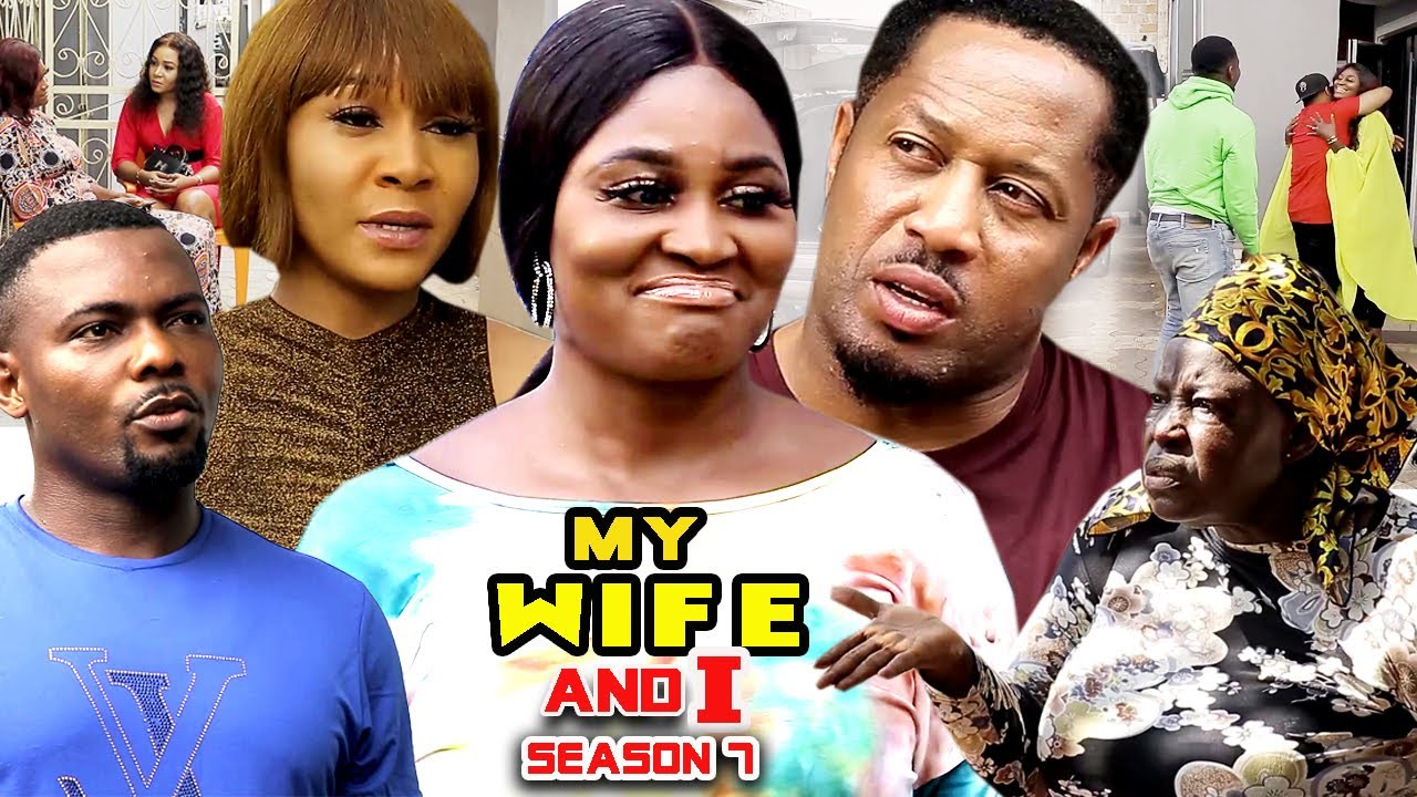 Download MY WIFE AND I  SEASON 7(Trending New Movie HD)Chizzy Alichi 2021 Latest Nigerian New  Movie Full HD