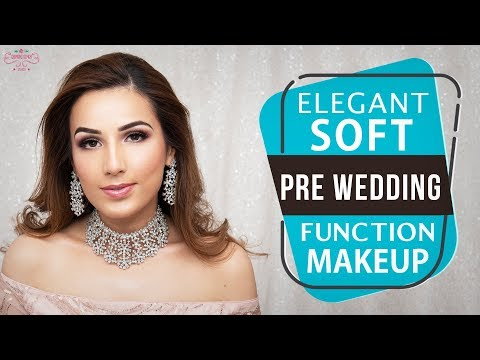 Elegant Makeup Tutorial   Pre Wedding Makeup Tutorial   Soft Makeup   Chandni Singh