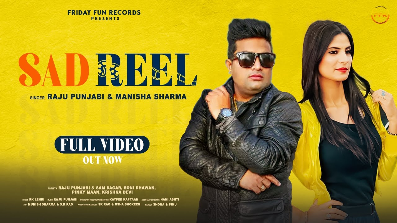 Download Sad Reel - (Official Video)   Raju Punjabi & Manisha Sharma   New Haryanvi Song 2021   FFR