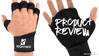 ProFitness Cross Training Gloves with Wrist Support by Non-Slip Palm Silicone Padding - REVIEW