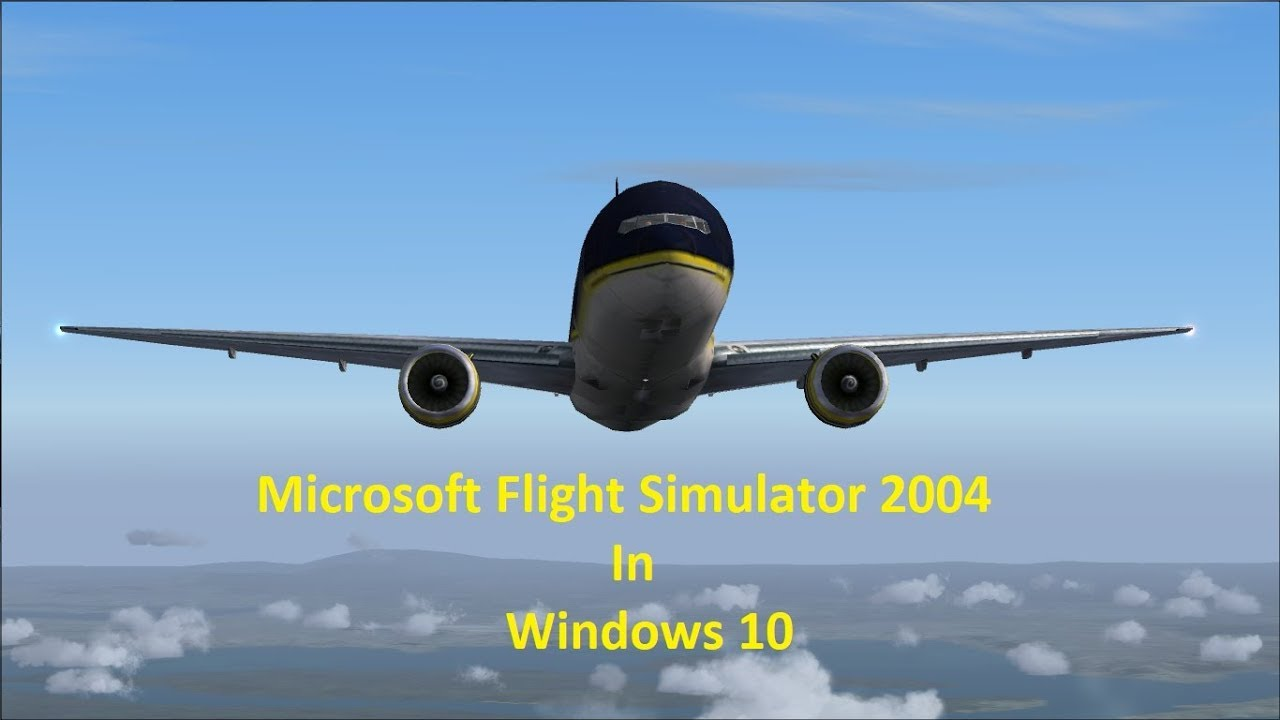 microsoft flight simulator 2004 windows 10