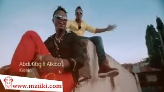 ABDU KIBA & ALI KIBA || KIDELA || Official Version Video