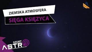 Atmosfera Ziemi sięga aż do Księżyca - AstroShort