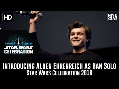 ducing Alden Ehrenreich as Han Solo at Star Wars Celebration 2016