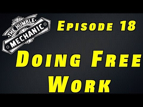 Doing Free Work As A Technician ~ Podcast Episode 19