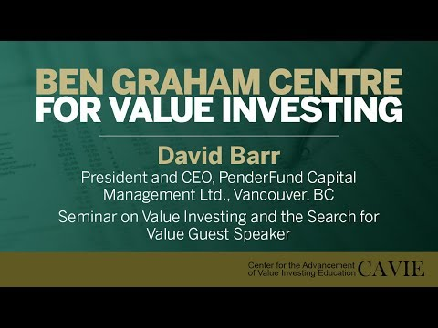 2018 Seminar on Value Investing and the Search for Value Guest Speaker: David Barr