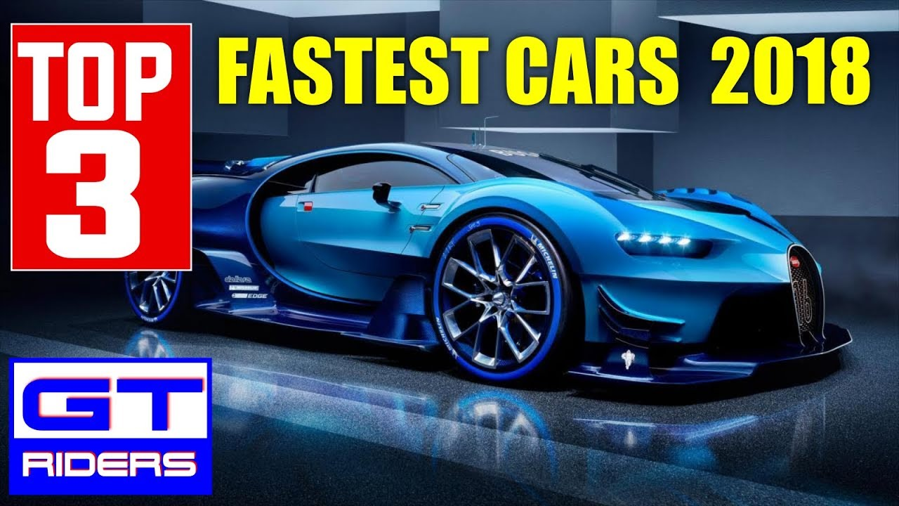 2018 Top 3 Fastest Cars In The World Bugatti Chiron Vs Koenigseg