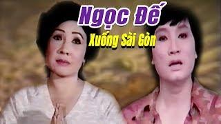 Cải Lương Xưa | Ngọc Đễ Xuống Sài Gòn - Minh Vương Lệ Thủy | cải lương hay hài hước xã hội