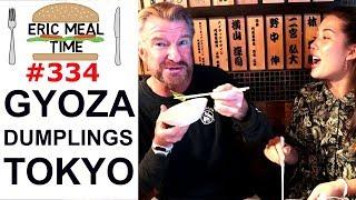 GYOZA Dumplings Tokyo - Eric Meal Time #333 thumbnail
