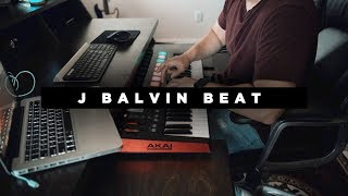 How to make a beat for J balvin | Latin Trap Type