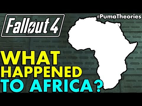 Fallout 4: What Happened to Africa and other African Countries? (Lore and Theory) #PumaTheories