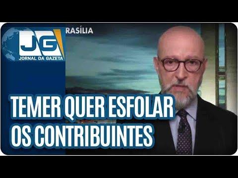 Josias de Souza/Temer quer esfolar os contribuintes