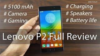 lenovo P2 Battery King In-depth Review with Pros & Cons