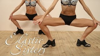 Elastic Sisters, Exercises to strengthen the muscles of the legs