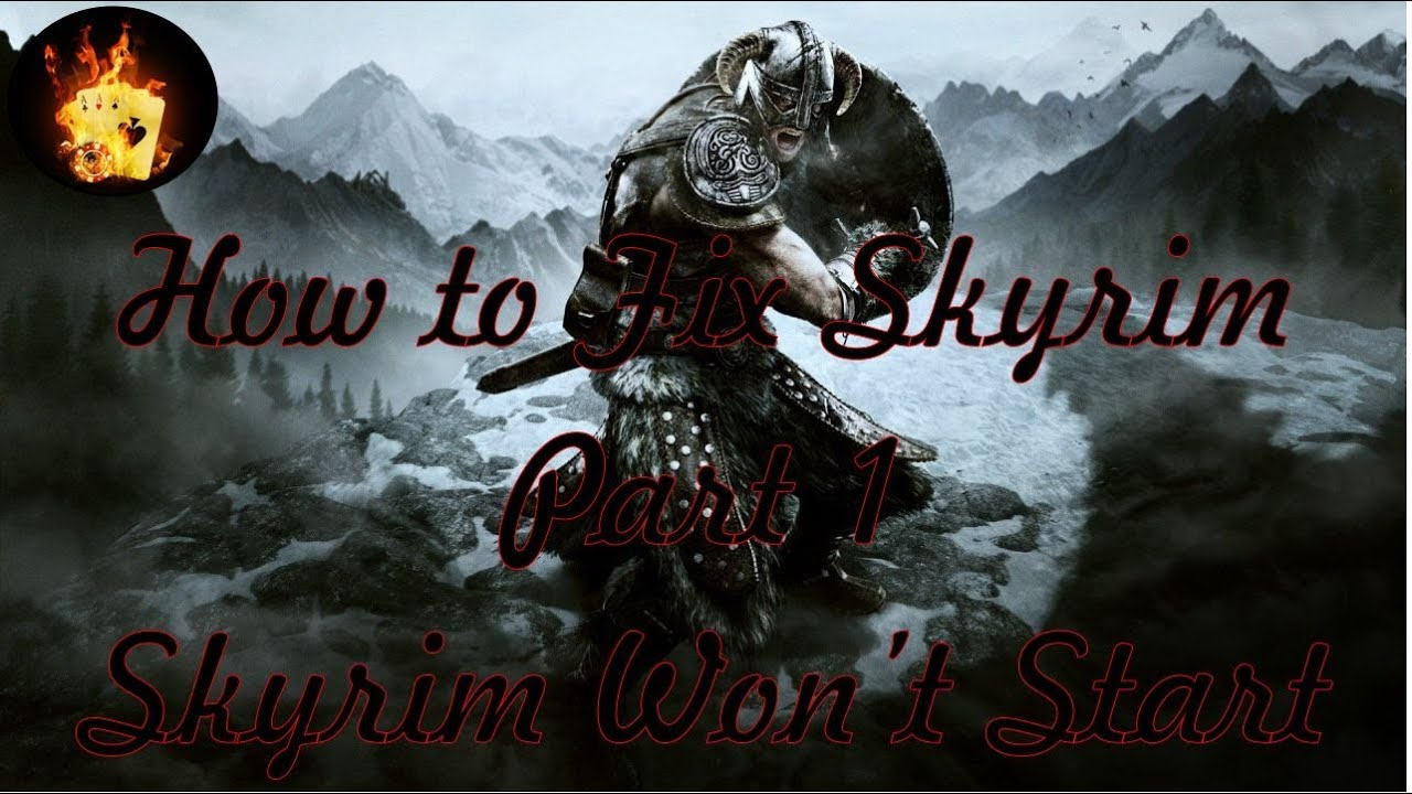 How to Fix Skyrim: Skyrim Won't Start - YouTube