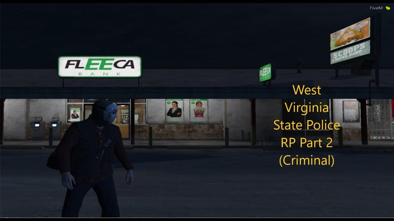 PUT YOR HANDS UP!!!!!| FiveM West Virginia State RP Criminal