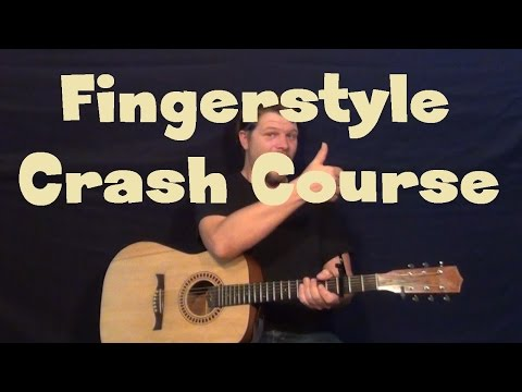 Easy Fingerstyle Guitar - Crash Course for Beginners
