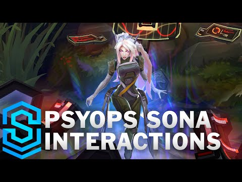 PsyOps Sona Special Interactions