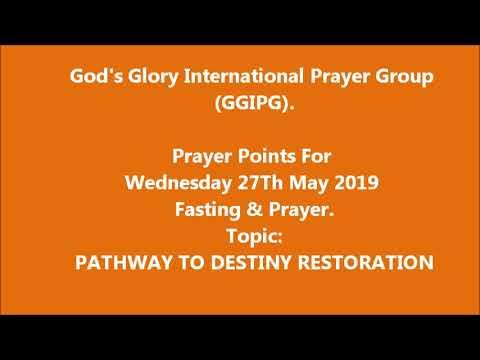 PATHWAY TO DESTINY RESTORATION PRAYER POINTS