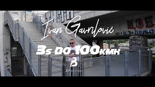 Ivan Gavrilovic - 3s do 100kmh - (Official Video 2019)