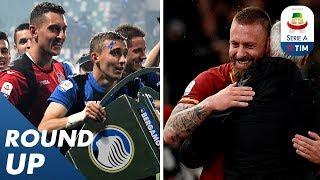 De Rossi waves farewell as Atalanta celebrate Champions League place!   Round Up 38   Serie A
