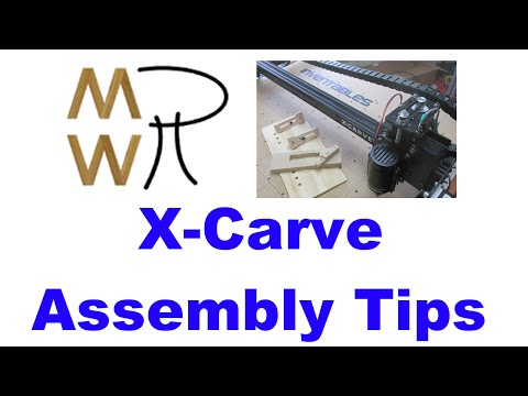 33 - X-Carve Assembly Tips - Manhattan Wood Project